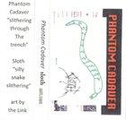 SLOTH Phantom Cadaver / Sloth album cover