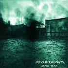 SLOWDOWN One Way album cover