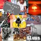 SLUGS Halfway to Hell album cover