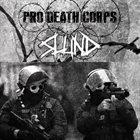 SLUND Slund / Pro Death Corps album cover