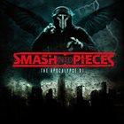 SMASH INTO PIECES The Apocalypse DJ album cover