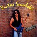 VICTOR SMOLSKI Destiny album cover