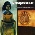 SNAPCASE Progression Through Unlearning album cover