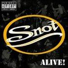 SNOT Alive! album cover