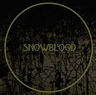 SNOWBLOOD Being And Becoming album cover