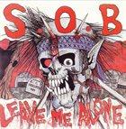 S.O.B. Leave Me Alone album cover