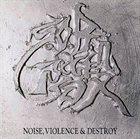 S.O.B. S.O.B.Kaidan - Noise, Violence and Destroy album cover