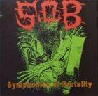 S.O.B. Symphonies Of Brutality album cover