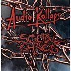 SOCIAL CHAOS Audio Kollaps / Social Chaos album cover