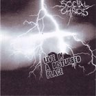SOCIAL CHAOS Live In A Disturbed Place album cover