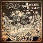 SOCIAL CHAOS Social Chaos / Bastard Royalty album cover
