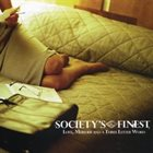 SOCIETY'S FINEST Love, Murder and a Three Letter Word album cover