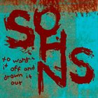 SOHNS To Ward It Off And Drown It Out album cover