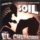 SOIL El Chupacabra! album cover