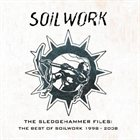 SOILWORK The Sledgehammer Files album cover