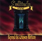 SOLITUDE AETURNUS Beyond the Crimson Horizon album cover