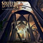 SOLITUDE AETURNUS In Times Of Solitude album cover