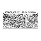 SON OF JOR-EL Son Of Jor-El / Erik Larson album cover