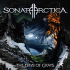 SONATA ARCTICA The Days Of Grays album cover