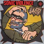 SONIC VIOLENCE Jagd album cover