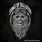 SONS OF DISASTER Death And Destruction album cover
