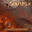 SOULFLY Blood Fire War Hate album cover