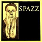 SPAZZ Spazz album cover