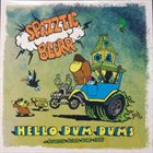 SPAZZTIC BLURR Hello Dum Dums + Bedrock Blurr Demo 1986 album cover