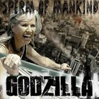 SPERM OF MANKIND Godzilla album cover