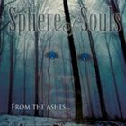 SPHERE OF SOULS From the Ashes... album cover
