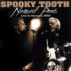 SPOOKY TOOTH Nomad Poets: Live In Germany album cover