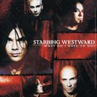 STABBING WESTWARD What Do I Have to Do? album cover
