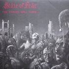 STĀTE OF FEÄR The Tables Will Turn...... And It's You Who's Going To Suffer album cover