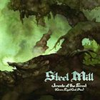 STEEL MILL Jewels of the Forest (Green Eyed God Plus...) album cover