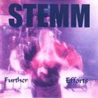 STEMM Further Efforts album cover