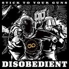 STICK TO YOUR GUNS Disobedient album cover
