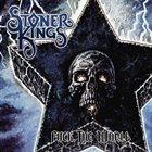 STONER KINGS Fuck the World album cover
