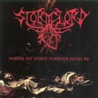 STORMLORD Where My Spirit Forever Shall Be album cover