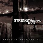 STRENGTH BEHIND TEARS Strength Behind Tears album cover