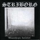 STRIBORG Misanthropic Isolation album cover