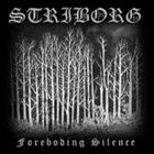 STRIBORG The Foreboding Silence album cover