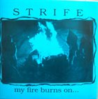 STRIFE My Fire Burns On... album cover
