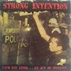 STRONG INTENTION Each Day Lived... An Act Of Defiance album cover