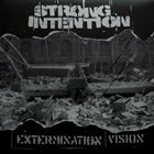 STRONG INTENTION Extermination Vision album cover