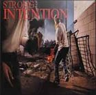 STRONG INTENTION What Else Can We Do But Fight Back album cover