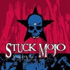STUCK MOJO — Violate This album cover