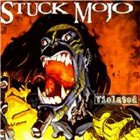 STUCK MOJO Violated album cover