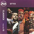 STYX Styx Classics Volume 15 album cover