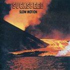 SUCKSPEED Slow Motion album cover