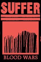 SUFFER Blood Wars album cover